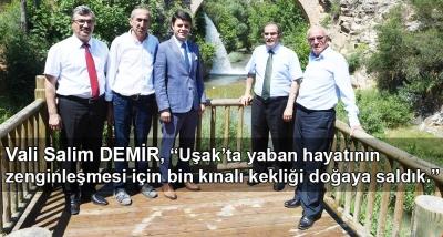 """Vali Salim Demir, """"Uşak'ta yaban hayatının zenginleşmesi için bin kınalı kekliği doğaya saldık."""""""