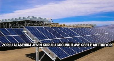 Zorlu Alaşehir-I Jes'in Kurulu Gücünü İlave Ges'le Arttırıyor